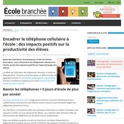 Encadrer le téléphone cellulaire à l'école