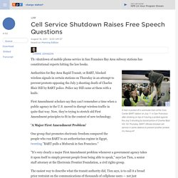 Cellular Shutdown Raises Questions Of Free Speech