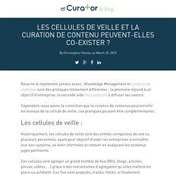 Les cellules de veille et la curation de contenu peuvent-elles co-exister ? - elCurator Blog