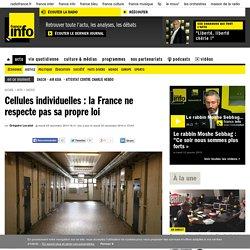 Cellules individuelles : la France ne respecte pas sa propre loi