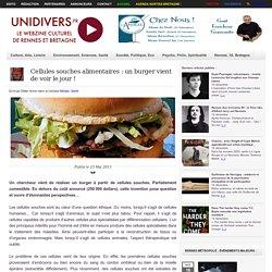 Cellules souches alimentaires : un burger vient de voir le jour !