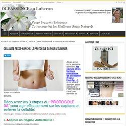 Cellulite Fesse-Hanche: Le Protocole 3A pour l'éliminer - OLEASSENCE en Luberon