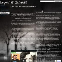 4. La novia del Cementerio General - Leyendas Urbanas