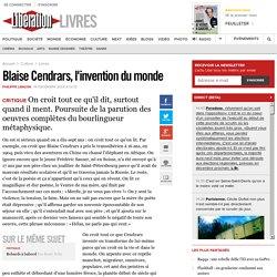 Blaise Cendrars, l'invention du monde