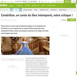 Cendrillon, un conte de fées intemporel, notre critique