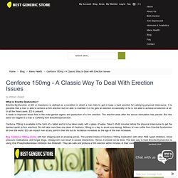 Cenforce - A Classic Way to Deal with Erection Issues
