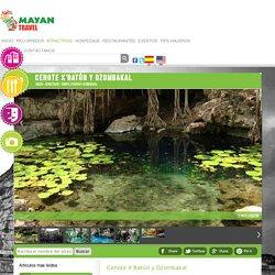 Cenote X'Batún y Dzombakal Mayan Travel