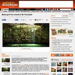 Ruta por los cenotes de Yucatán