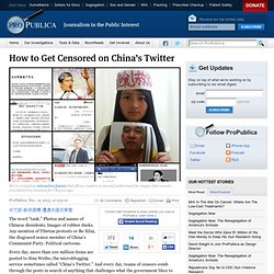 How to Get Censored on China's Twitter