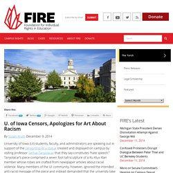 thefire.org: U. of Iowa Censors, Apologizes for Art About Racism