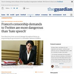 "France's censorship demands to Twitter are more dangerous than ""hate speech"" 