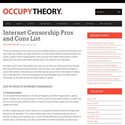 Internet Censorship Pros and Cons List