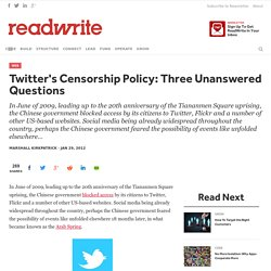 Twitter's Censorship Policy: Three Unanswered Questions