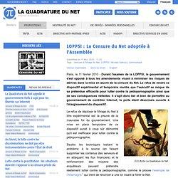 LOPPSI : La Censure du Net adoptée à l'Assemblée