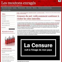 Censure du net: voilà comment continuer à visiter les sites interdits