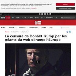 La censure de Donald Trump par les géants du web dérange l'Europe