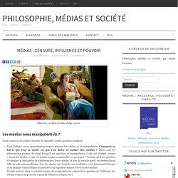 Médias : censure, influence et pouvoir - Les médias nous manipulent-ils ?
