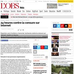 24 heures contre la censure sur Internet - 7 novembre 2006 - L'Obs