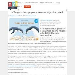 """""""Tango a deux papas"""", censure et justice acte 2 - NVL - Centre Denise Escarpit"""