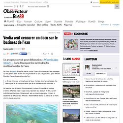 Veolia veut censurer un docu sur le business de l'eau