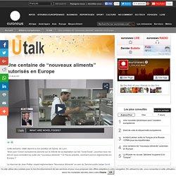 """EURONEWS 13/11/15 Une centaine de """"nouveaux aliments"""" autorisés en Europe"""