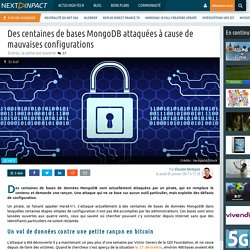 Des centaines de bases MongoDB attaquées à cause de mauvaises configurations