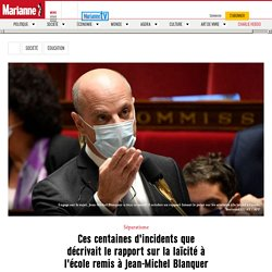 Ces centaines d'incidents que décrivaitle rapport sur la laïcité à l'école remis à Jean-Michel Blanquer