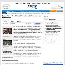 Des centaines de milliers d'islamistes ont fait entendre leur voix au Caire