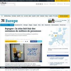 Espagne : la crise fait fuir des centaines de milliers de personnes