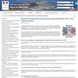 Mission du Centenaire de la Première Guerre Mondiale 1914 - 2014 (appel à projets) / Actualités / Accueil - Les services de l'État dans le FINISTÈRE