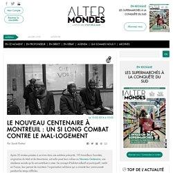 Le Nouveau Centenaire à Montreuil : un si long combat contre le mal-logement