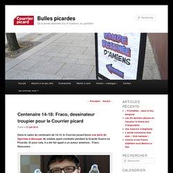 Centenaire 14-18: Fraco, dessinateur troupier pour le Courrier picard