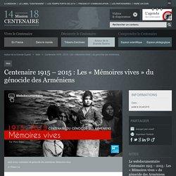 Centenaire 1915 – 2015 : Les « Mémoires vives » du génocide des Arméniens