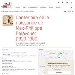 Centenaire de la naissance de Max-Philippe Delavouët (1920-1990)