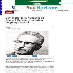 Centenaire de la naissance de Mouloud Mammeri: un auteur longtemps occulté