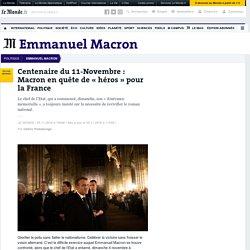 Centenaire du 11-Novembre: Macron en quête de «héros» pour la France