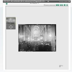 [19-12-1921] 6ème centenaire [de la naissance] de Duguesclin à la Basilique Saint Denis : [photographie de presse] / [Agence Rol]