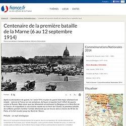 Centenaire de la première bataille de la Marne (6 au 12 septembre 1914)