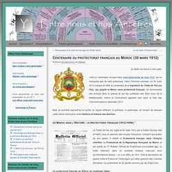 Centenaire du protectorat français au Maroc (30 mars 1912)