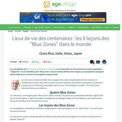 """Lieux de vie des centenaires : les 9 leçons des """"Blue Zones"""" dans le monde - 03/01/17"""