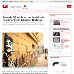 Ruas de SP lembram centenário de nascimento de Adoniran Barbosa