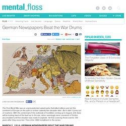 World War I Centennial: German Newspapers Beat the War Drums