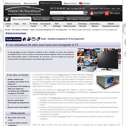 PC Media Center avec tuner - Enregistrer la TV sur disque dur