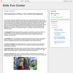 Kids Fun Center: The Importance of Play in Your Child's Development