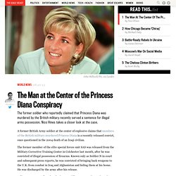 The Man at the Center of the Princess Diana Conspiracy