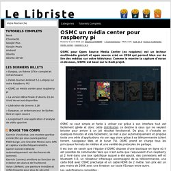 OSMC un média center pour raspberry pi