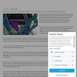 Why Data Center Solution Dallas Is a Hot Spot in the Data Center Industry - industrialfiberopticsolutio