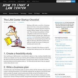 The LAN Center Startup Checklist - Start a Lan Center
