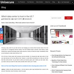 Which data center to host in the US ? - UniSecure Datacenters Blog