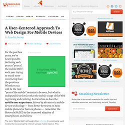 A User-Centered Approach To Web Design For Mobile Devices - Smashing Magazine